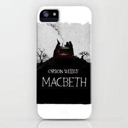 Macbeth Orson Welles iPhone Case
