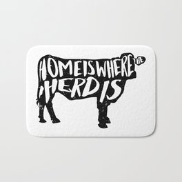 Home Is Where The Herd Is Bath Mat