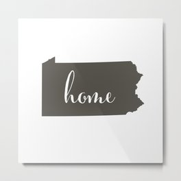 Pennsylvania is Home Metal Print