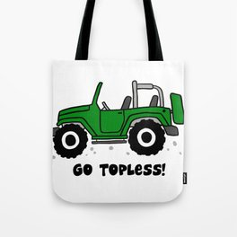 Jeep - Go topless (Green) Tote Bag