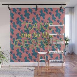 Take me to the Desert #society6 #decor #buyart Wall Mural