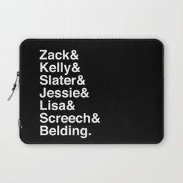 Saved by Zack & Kelly & Slater & Jessie & Lisa & Screech Laptop Sleeve