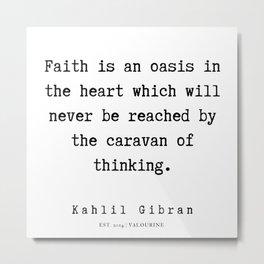 99   | Kahlil Gibran Quotes | 190701 Metal Print