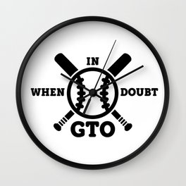 When in Doubt - Get the Out Wall Clock