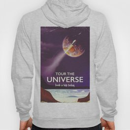 Tour the universe space travel poster Hoody