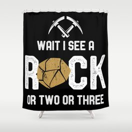 Geology - Wait I See A Rock Shower Curtain
