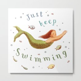 Mergirl - Keep Swimming Metal Print