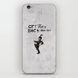Get the fuck back together iPhone Skin