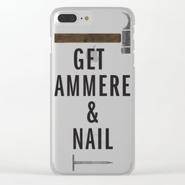 Get hammered & nail Clear iPhone Case