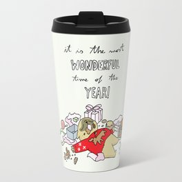 it is the most wonderful time of the year Travel Mug