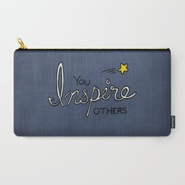 You inspire others Carry-All Pouch