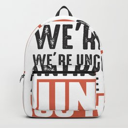 intovert unite unit we go home at home Backpack