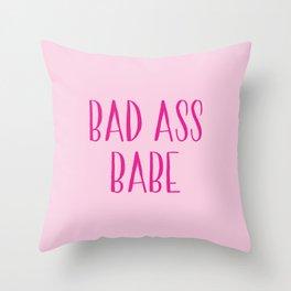 Bad Ass Babe Throw Pillow