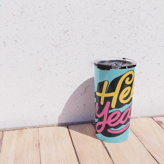 hell yeah 002 x typography Travel Mug