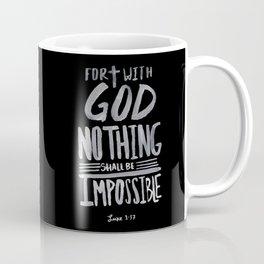 Luke 1:37 II Coffee Mug