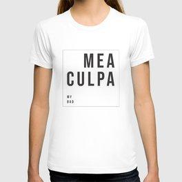 MEA CULPA - MY BAD T-shirt