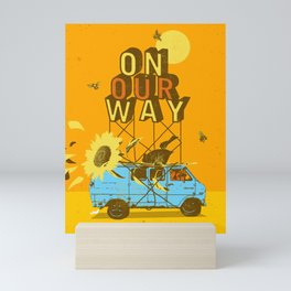 ON OUR WAY Mini Art Print