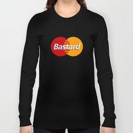 Bastard Long Sleeve T-shirt