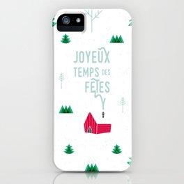 Joyeux temps des fêtes — Little shack in the woods iPhone Case