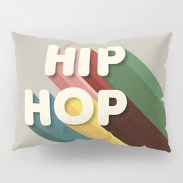 HIP HOP - typography Pillow Sham