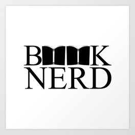 Book Nerd. Art Print