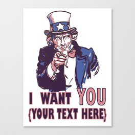 vector vintage patriotic poster with signature I want you and your text for your design. Eps 10 Canvas Print