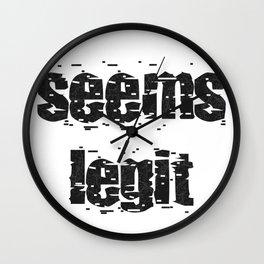 Seems Legit - Plain Jane Wall Clock