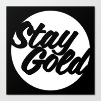 stay gold Canvas Prints featuring STAY GOLD by HAUS OF DEVON