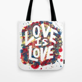 Love Is Love Rainbow Splatter Tote Bag