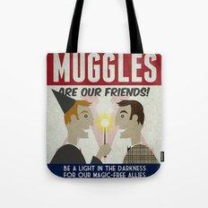 Muggles Are Our Friends (HP Propaganda Series) Tote Bag