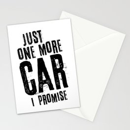 Just One More Car I Promise Stationery Cards
