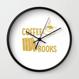 Drink Coffee Reads Books Be Happy Literary Gift for Teachers T-Shirt Wall Clock
