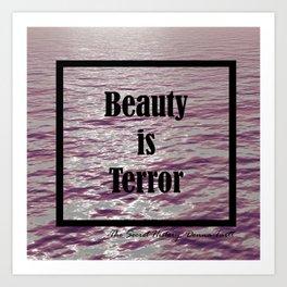 BEAUTY IS TERROR | THE SECRET HISTORY BY DONNA TARTT Art Print