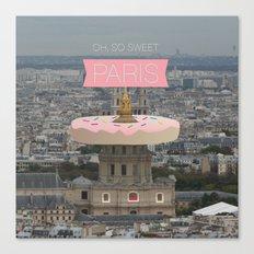 OH SO SWEET PARIS Canvas Print
