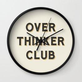 Overthinker Club Wall Clock