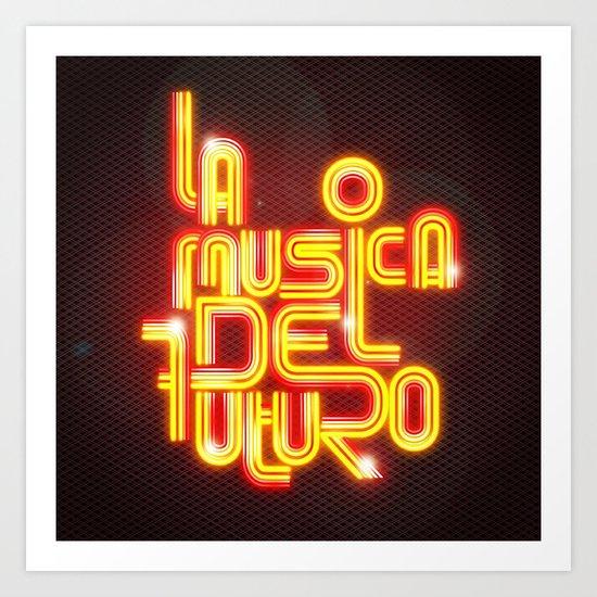 La musica del futuro Art Print
