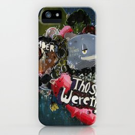 Those Were The Days iPhone Case
