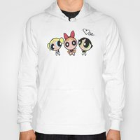 powerpuff girls Hoodies featuring Powerpuff Girls by Mind of Bae
