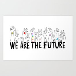 We Are The Future Tattoos Part 1 Art Print