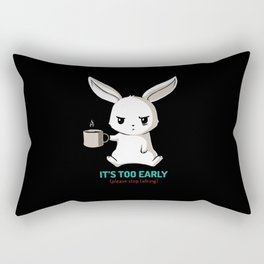 Bunny - It's too early Rectangular Pillow