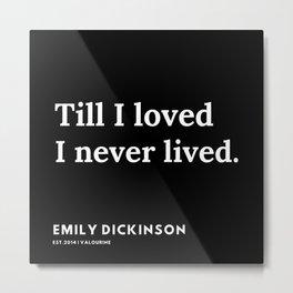 31    | Emily Dickinson Quotes | 191130 Black Metal Print