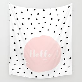 Hello! Black on white Polkadots and pink Typography Wall Tapestry
