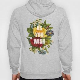 As You Wish Hoody