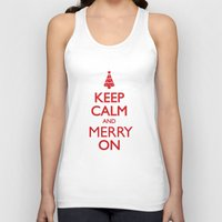 keep calm Tank Tops featuring Keep Calm by Trend
