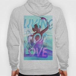 Living for Love Hoody