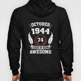 October 1944 74 years of being awesome Hoody
