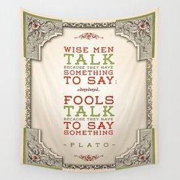 Plato regarding talking Wall Tapestry