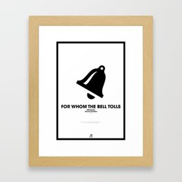 For Whom The Bell Tolls Framed Art Print