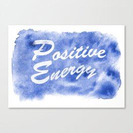 Positive Energy watercolor painting Canvas Print