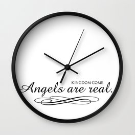 Angels are real. Wall Clock